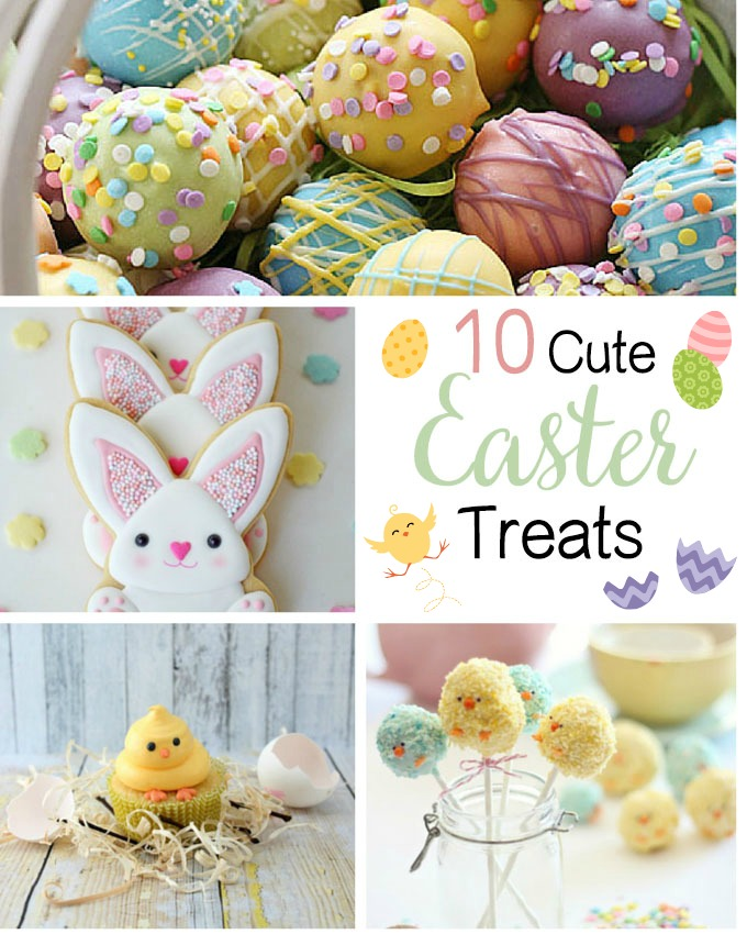 10 cute Easter treats
