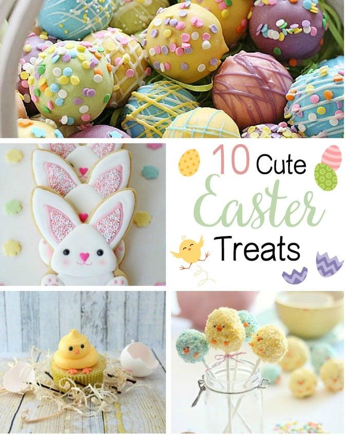 10 Cute Easter Treats