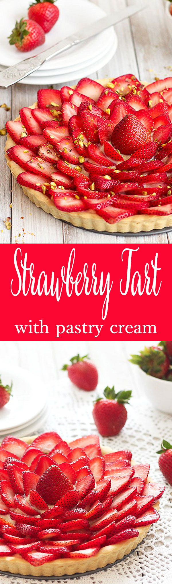 This strawberry tart comes together easily. First you blind-bake a pastry shell, then you fill it with a silky-smooth lemon pastry cream. The strawberries add the perfect finishing touch, decorating the tart beautifully. #tart #strawberries #dessert #pastrycream #easyrecipe #baking | aseasyasapplepie.com