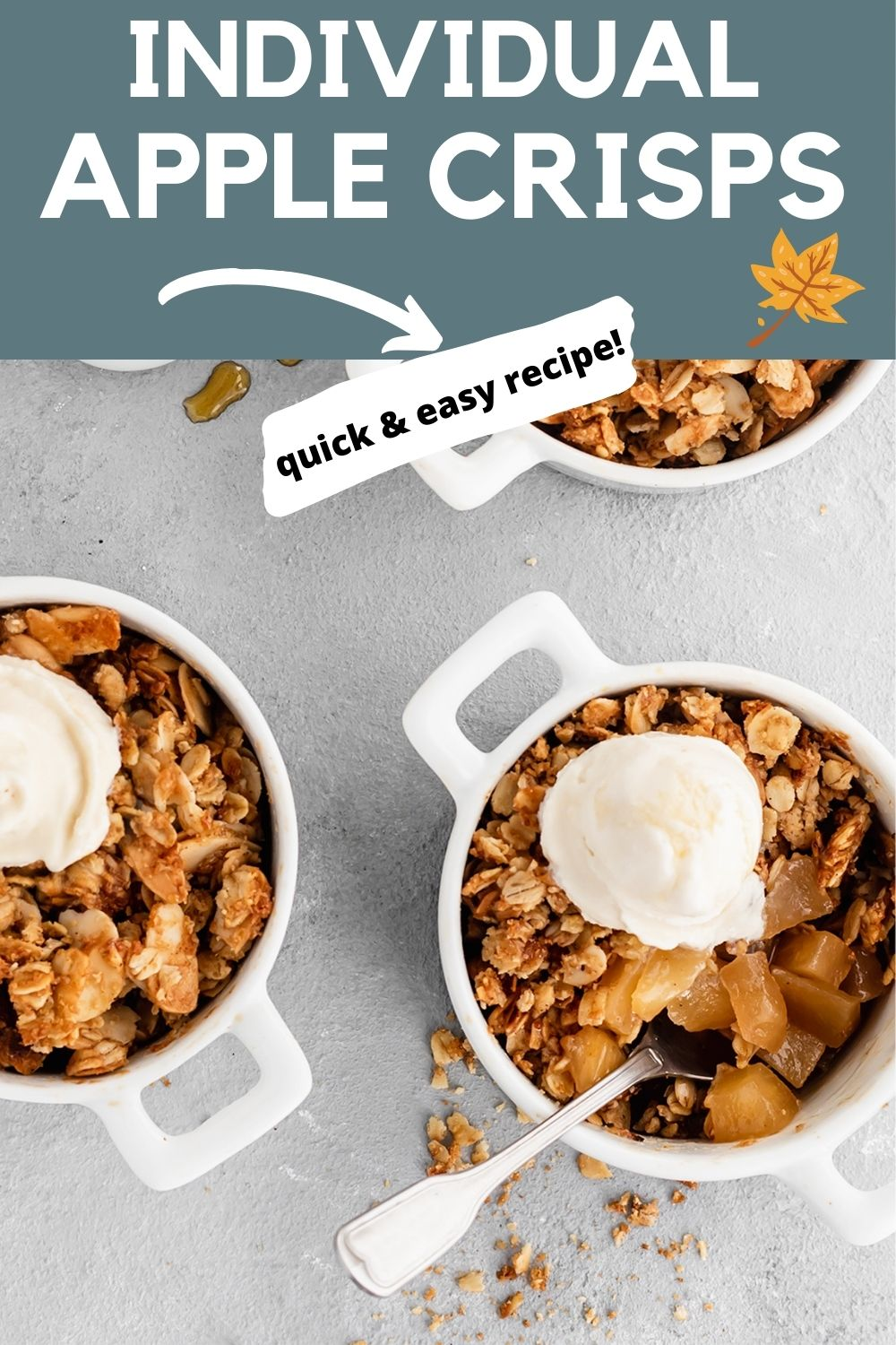 Easy Individual Apple Crisps: Serve them warm with ice cream and perhaps a drizzle of caramel sauce for a quick and delicious dessert!