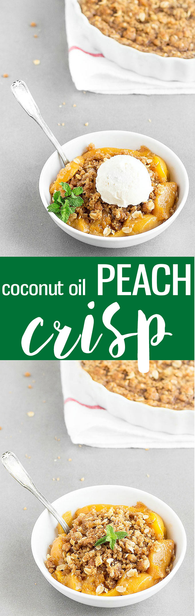 Coconut Oil Peach Crisp - A simple and delicious summer dessert with fresh, juicy peaches and a crunchy crumbled topping.  Perfect with a scoop of vanilla ice cream or a dollop of whipped cream!