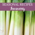 Stock up on January's produce, and try these unique and delicious seasonal recipes!