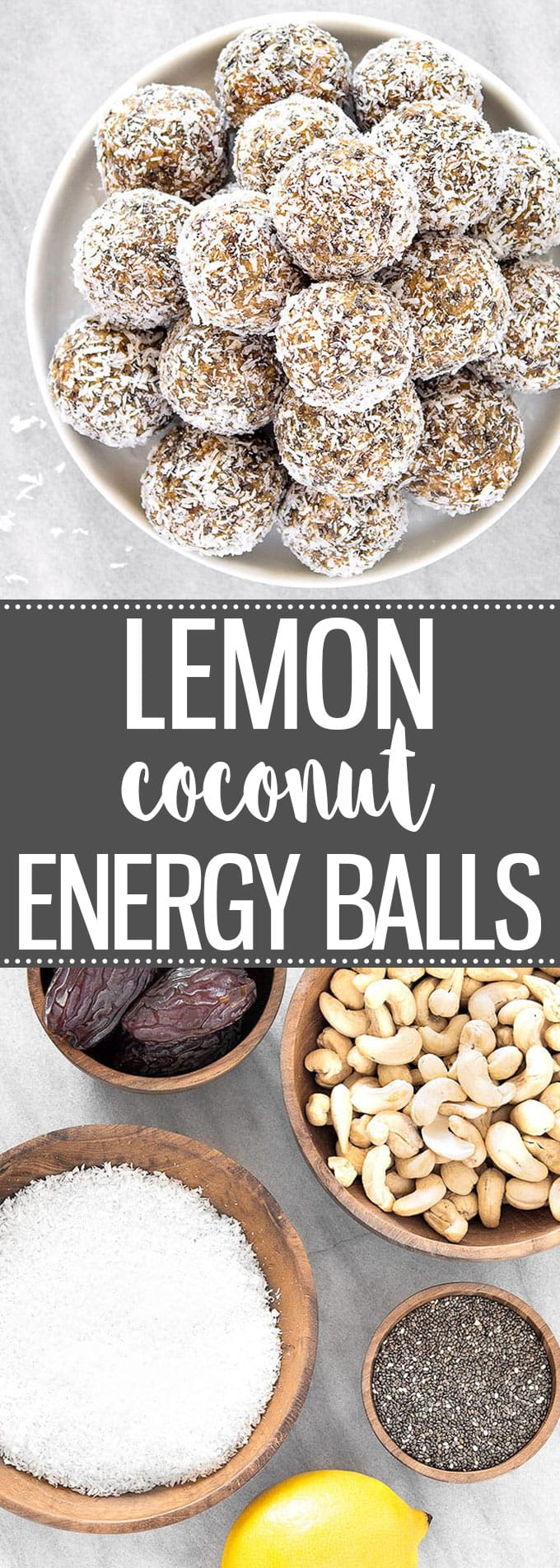 Healthy Lemon Coconut Energy Balls - No-bake snacks packed with cashew nuts, coconut, dates, chia seeds, lemon. Vegan, Paleo, Gluten-Free. #snack #healthyeating #cleaneating #healthyrecipes #rawfood #easyrecipe #energyballs #energybites #coconut #lemon