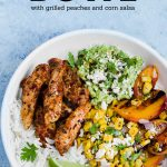 Chicken Taco Bowls with Grilled Peaches and Corn Salsa – an easy recipe ready in 35 minutes. Perfect for meal prep, make ahead lunches, or weeknight dinners.